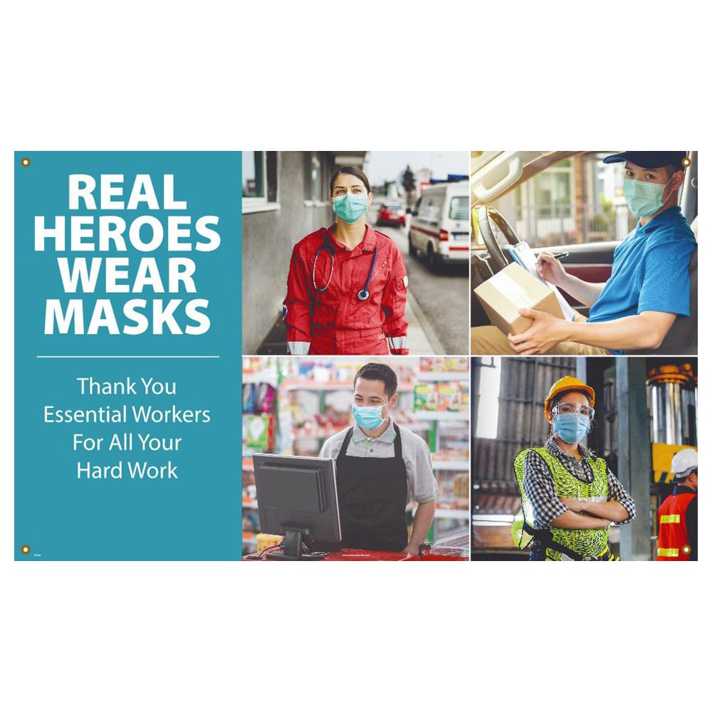 Real Heros Wear Masks, Thank You Essential Workers, Vinyl Banner w/ Grommets
