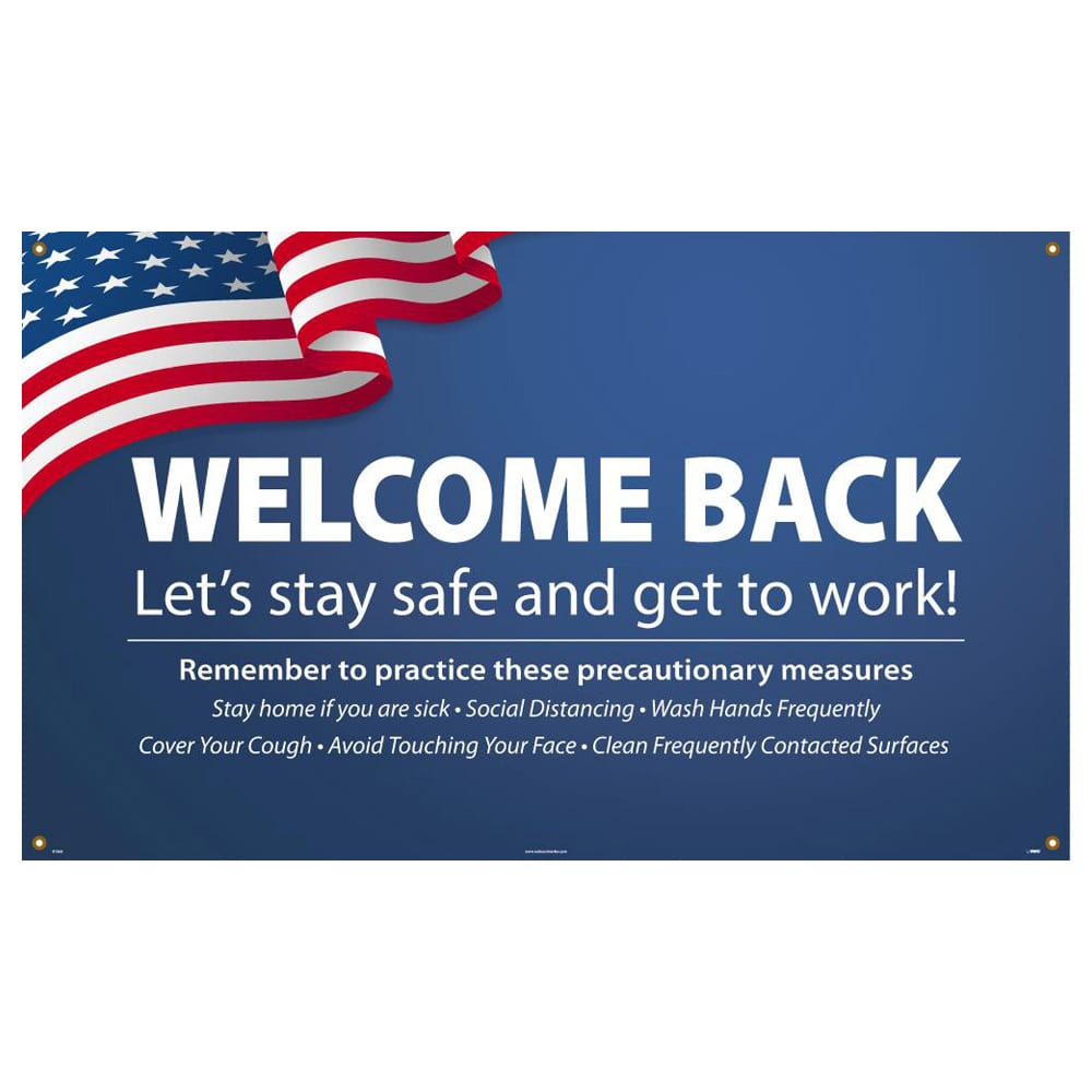 Welcome Back, Let's Stay Safe and Get Back To Work, Vinyl Banner w/ Grommets