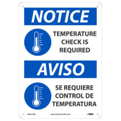 NOTICE TEMP CHECK REQUIRED SIGN, ENGLISH/SPANISH, 14