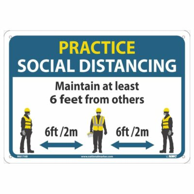PRACTICE SOCIAL DISTANCING CONSTRUCTION SIGN, 10 X 14