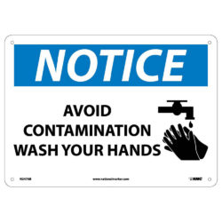 Notice – Avoid Contamination Wash Your Hands Sign, 10