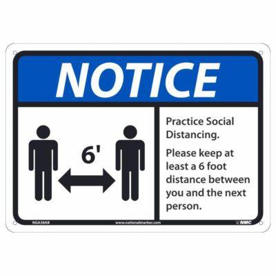 NOTICE PRACTICE SOCIAL DISTANCING SIGN, 10 X 14