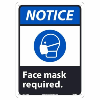 NOTICE FACE MASK REQUIRED ANSI SIGN, 10 X 14
