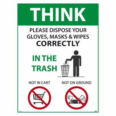 THINK PLEASE DISPOSE OF PROPERLY POSTER