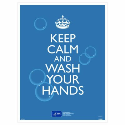 KEEP CALM AND WASH YOUR HANDS POSTER
