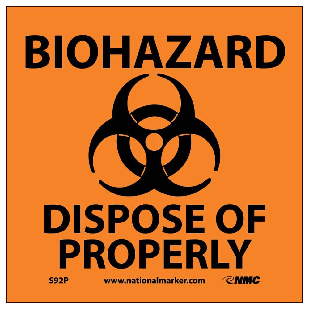 "BIOHAZARD DISPOSE OF PROPERLY SIGN (W/GRAPHIC), 7"" X 7"""