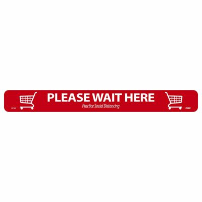 """Please Wait Here Shopping Cart Floor Strip, Red on White, 2.25"""" x 20"""""""